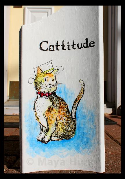"""""""Cattitude"""" by Maya Hum"""