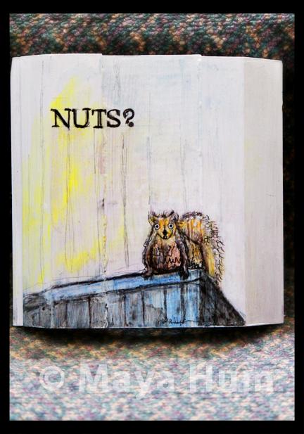 """""""Nuts"""" By Maya Hum"""