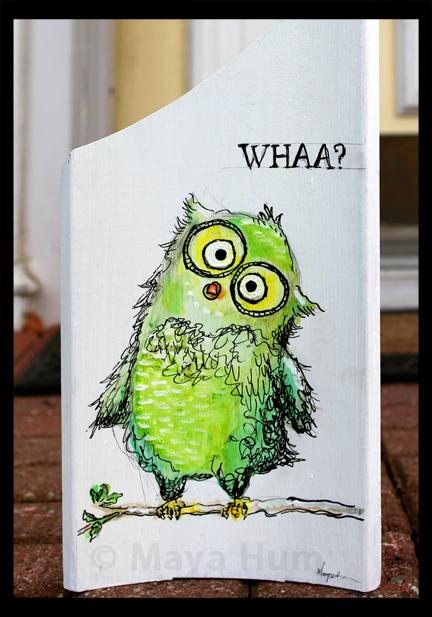 """""""Wha?"""" by Maya Hum"""