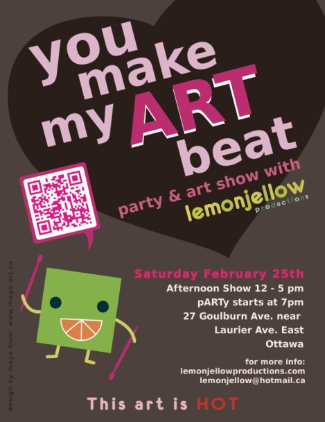 You make my ART beat - Event Poster Design. Client: Lemonjellow Productions. Adobe Illustrator CS4. 2012