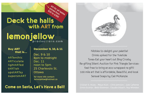 Deck the Halls with Art from LemonJellow Productions - Front and back of promotional cards for Holiday art show. Client: LemonJellow Productions, 2011.